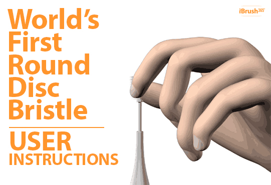 World's First Round Disc Bristle Electric Toothbrush iBrush 365 ™ is easy to use!